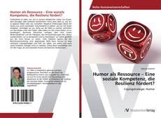 Bookcover of Humor als Ressource – Eine soziale Kompetenz, die Resilienz fördert?