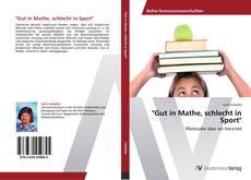 """Buchcover von """"Gut in Mathe, schlecht in Sport"""""""