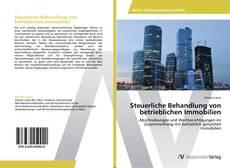 Borítókép a  Steuerliche Behandlung von betrieblichen Immobilien - hoz