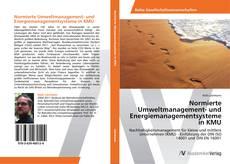 Обложка Normierte Umweltmanagement- und Energiemanagementsysteme in KMU
