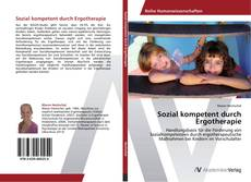 Bookcover of Sozial kompetent durch Ergotherapie