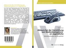 Buchcover von Akteure bei der Vermittlung von Medienkompetenz an Jugendliche