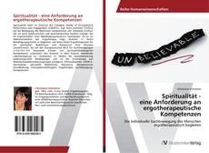 Buchcover von Spiritualität - eine Anforderung an ergotherapeutische Kompetenzen