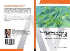 Copertina di Soziale Netzwerkanalyse im EU-Exzellenznetzwerk STELLAR