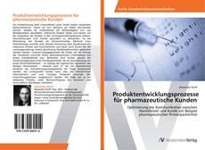 Buchcover von Produktentwicklungsprozesse für pharmazeutische Kunden