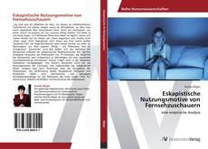 Buchcover von Eskapistische Nutzungsmotive von Fernsehzuschauern