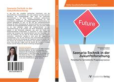 Szenario-Technik in der Zukunftsforschung kitap kapağı