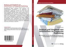 Capa do livro de Analyse und Vergleich von Zeitschriften im Corporate Publishing