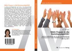 Buchcover von Mehr Frauen in die Kommunalpolitik!