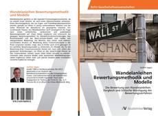 Couverture de Wandelanleihen  Bewertungsmethodik und Modelle