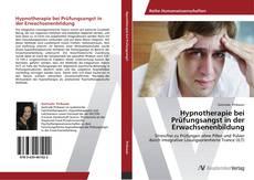 Portada del libro de Hypnotherapie bei Prüfungsangst in der Erwachsenenbildung