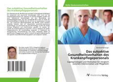 Обложка Das subjektive Gesundheitsverhalten des Krankenpflegepersonals