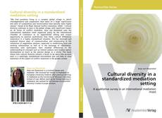 Buchcover von Cultural diversity in a standardized mediation setting