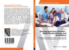 Buchcover von Demographischer Wandel – Bedarfsentwicklung und Architektur