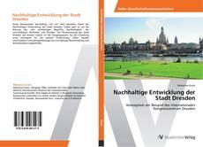 Portada del libro de Nachhaltige Entwicklung der Stadt Dresden