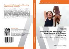 Buchcover von Tiergestützte Pädagogik auf dem Weg zu schulischer Inklusion