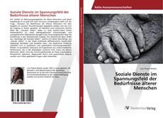 Portada del libro de Soziale Dienste im Spannungsfeld der Bedürfnisse älterer Menschen