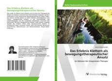 Buchcover von Das Erlebnis Klettern als bewegungstherapeutischer Ansatz