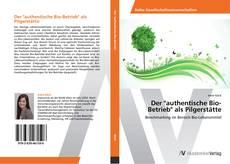 """Обложка Der """"authentische Bio-Betrieb"""" als Pilgerstätte"""