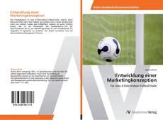 Bookcover of Entwicklung einer Marketingkonzeption