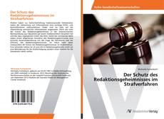 Der Schutz des Redaktionsgeheimnisses im Strafverfahren kitap kapağı