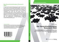 Bookcover of Der Generalverkehrsplan Österreich 2002