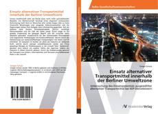 Capa do livro de Einsatz alternativer Transportmittel innerhalb der Berliner Umweltzone