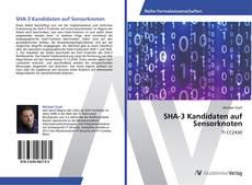 Portada del libro de SHA-3 Kandidaten auf Sensorknoten