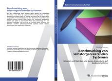 Bookcover of Benchmarking von selbstorganisierenden Systemen