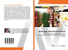 Bookcover of New Age, New Food Market