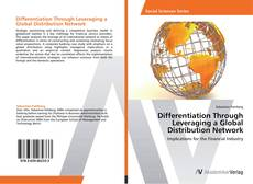 Bookcover of Differentiation Through Leveraging a Global Distribution Network