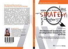 Bookcover of Die Balanced Scorecard zur strategischen Steuerung im Vertrieb