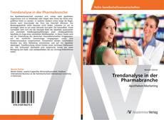 Couverture de Trendanalyse in der Pharmabranche