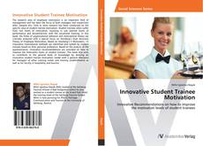 Copertina di Innovative Student Trainee Motivation