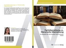 Buchcover von Fachübersetzung vs. literarische Übersetzung