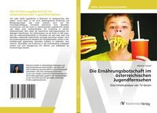 Couverture de Die Ernährungsbotschaft im österreichischen Jugendfernsehen