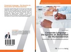 Portada del libro de Corporate Language –   Die Sprache als Bestandteil der Markenidentität