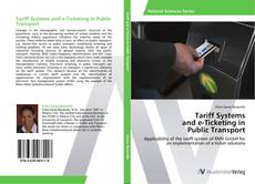 Tariff Systems  and e-Ticketing in  Public Transport的封面