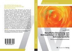 Bookcover of Berufliche Belastung von BetreuerInnen im Bereich der Behindertenhilfe