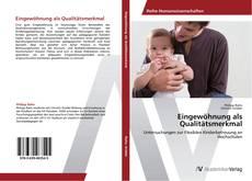 Couverture de Eingewöhnung als Qualitätsmerkmal