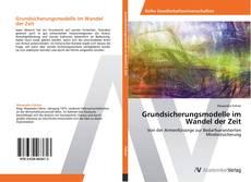 Buchcover von Grundsicherungsmodelle im Wandel der Zeit