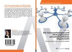 Copertina di Die Voraussetzungen und Wirkungen einer umsatzsteuerlichen Organschaft