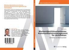 Buchcover von Markenidentitätsorientiertes Kommunikationsmanagement für Architekten
