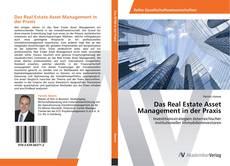 Bookcover of Das Real Estate Asset Management in der Praxis