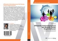 Bookcover of Effiziente Verkaufsprozesse bei Buying Center Organisationen