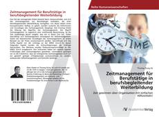 Buchcover von Zeitmanagement für Berufstätige in berufsbegleitender Weiterbildung