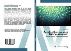 Buchcover von Zwischen Beziehung und Beziehungslosigkeit