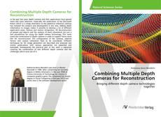 Capa do livro de Combining Multiple Depth Cameras for Reconstruction