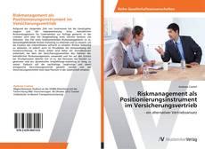 Capa do livro de Riskmanagement als Positionierungsinstrument im Versicherungsvertrieb