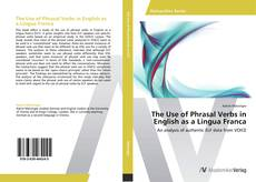 Bookcover of The Use of Phrasal Verbs in English as a Lingua Franca